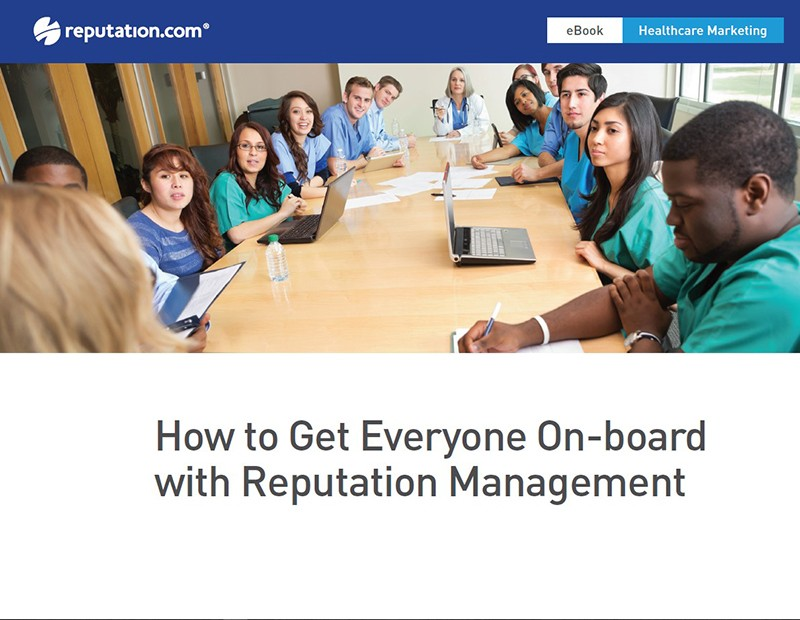 How to Get Healthcare Teams On-board with Online Reputation Management