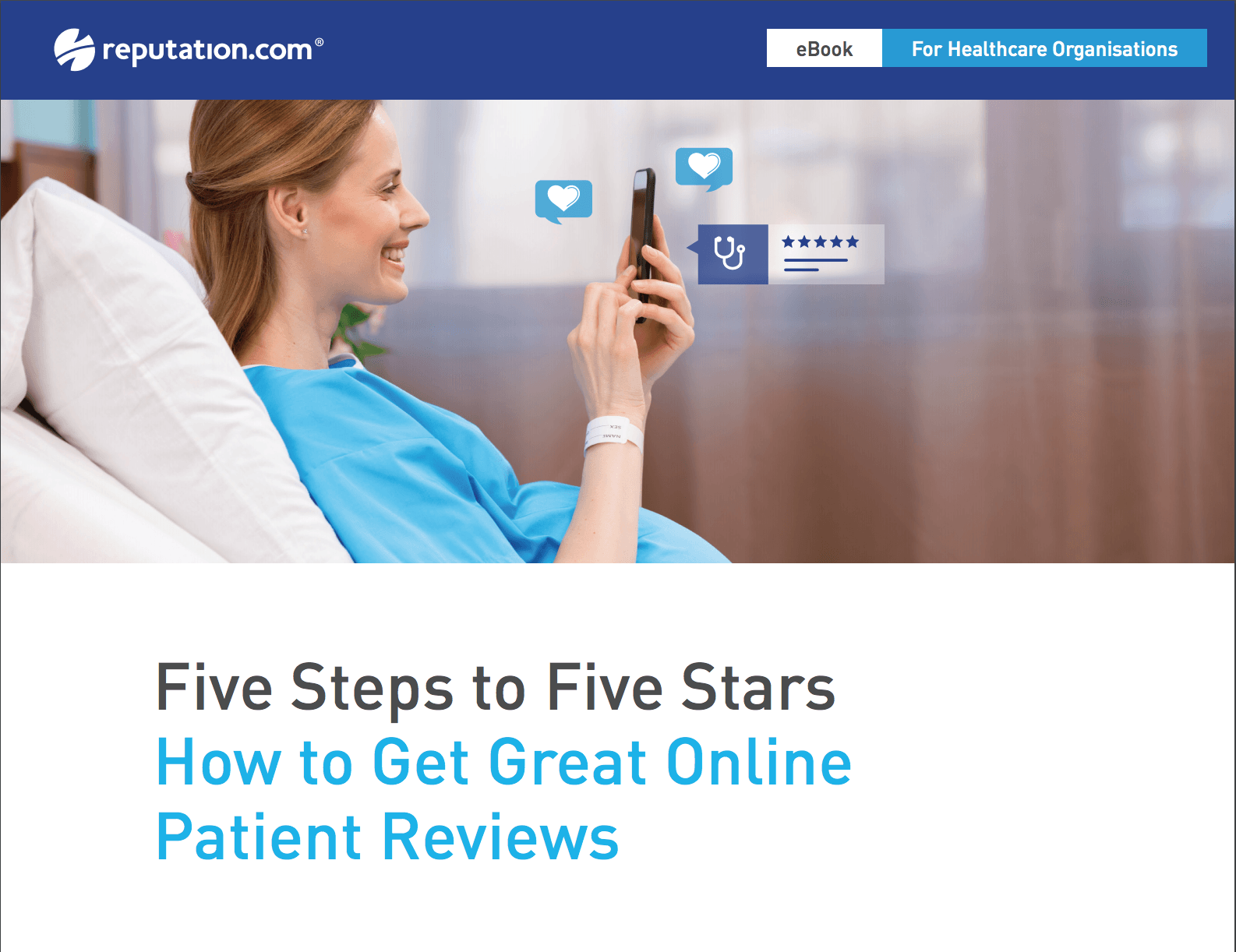 5 Steps to 5 Stars: How to Get Great Online Patient Reviews